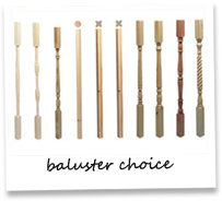 Baluster choice